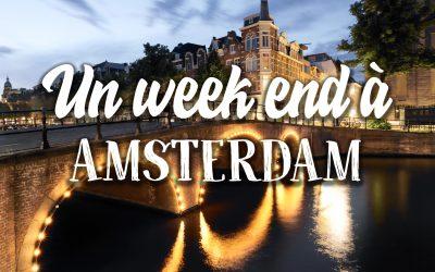 Un WE à Amsterdam